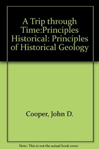 9780675211345: A Trip Through Time: Principles of Historical Geology