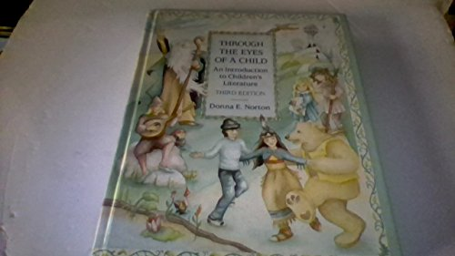 9780675211444: Through the Eyes of a Child: An Introduction to Children's Literature