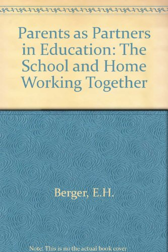 Parents as Partners in Education: The School: E.H. Berger