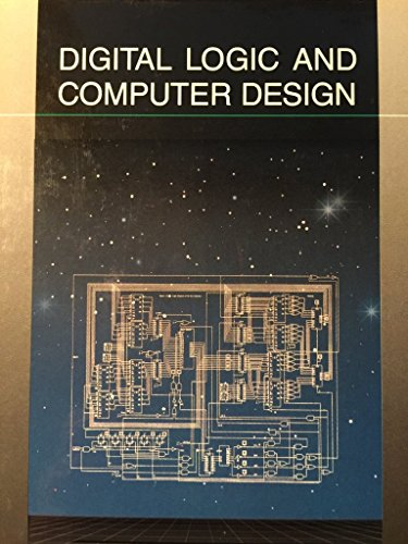 9780675211703: Digital Logic and Computer Design (Merrill's International Series in Engineering Technology)
