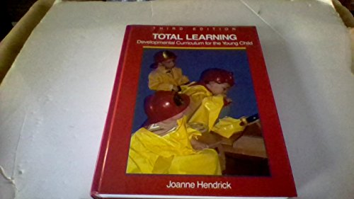 9780675211888: Total Learning: Developmental Curriculum for the Young Child