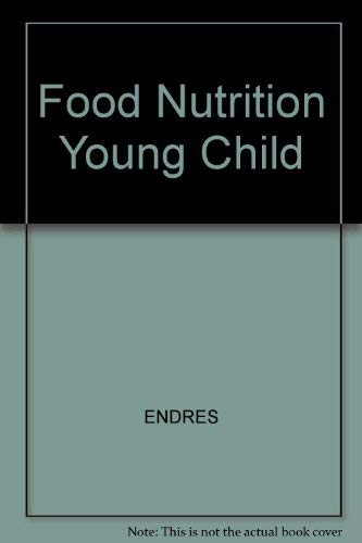 9780675211994: Food, Nutrition, and the Young Child, Third Edition (1990)