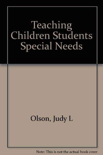 9780675212304: Teaching Children and Adolescents With Special Needs