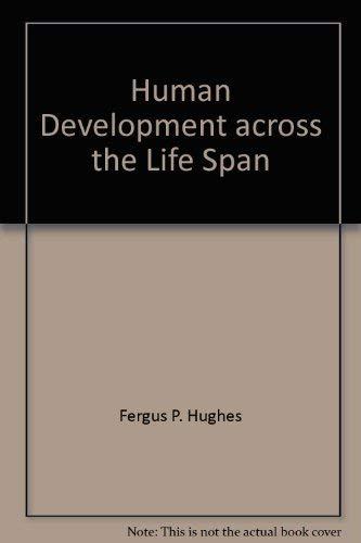 9780675212410: Human Development: Across the Life Span