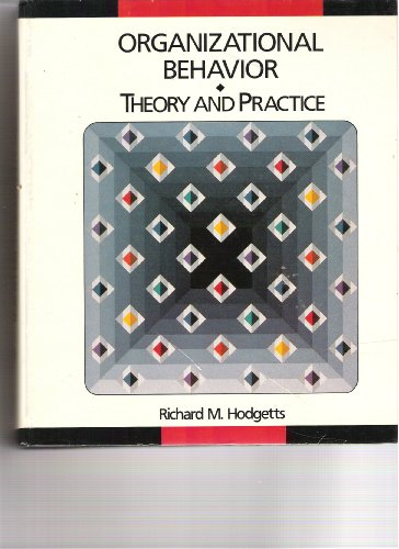 9780675212755: Organizational Behavior: Theory and Practice