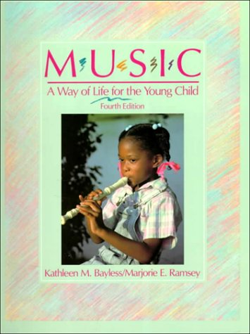 9780675213721: Music: A Way of Life for the Young Child (4th Edition)