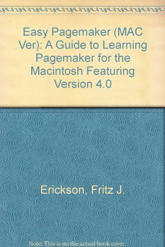 9780675213820: Easy Pagemaker: A Guide to Learning Pagemaker for the Macintosh : Featuring Version 4.0