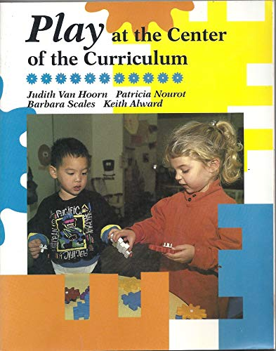 Play At the Center of the Curriculum: Patricia Nourot, Barbara
