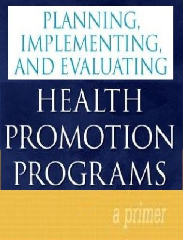 9780675221627: Planning, Implementing, and Evaluating Health Promotion Programs: A Primer