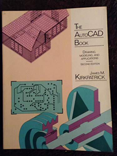 9780675222884: The Autocad Book: Drawing, Modelling and Applications