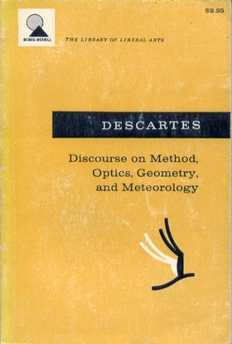 9780676045901: Discourse on Method, Optics, Geometry, and Meteorology (The Library of liberal arts)