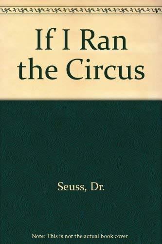 9780676308921: If I Ran the Circus