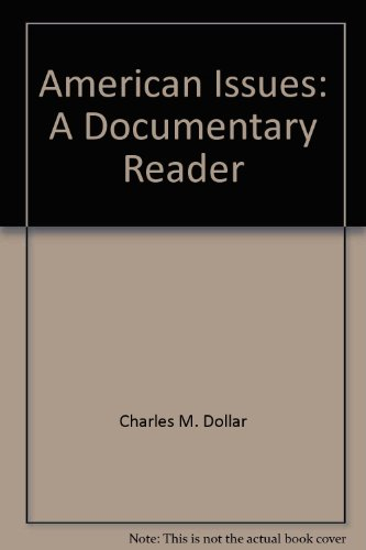 9780676356076: American Issues: A Documentary Reader
