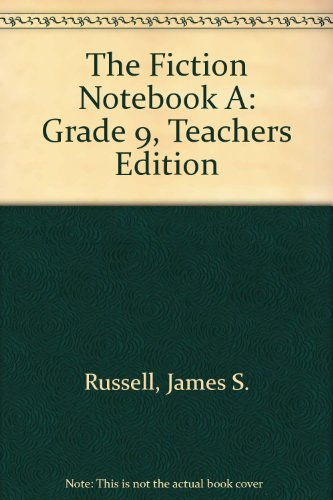 9780676396584: The Fiction Notebook A: Grade 9, Teachers Edition
