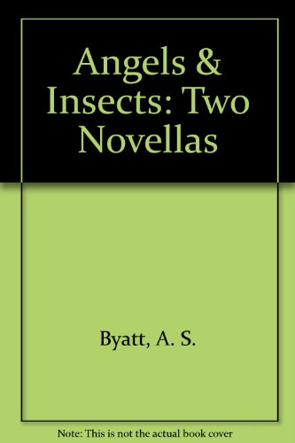 9780676503180: Angels & Insects: Two Novellas
