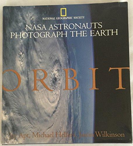 9780676517804: Orbit: NASA Astronauts Photograph the Earth (Net Priced Copy)