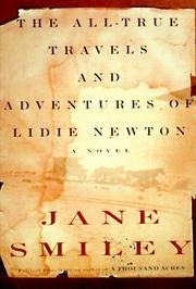 9780676546897: The All-True Travels and Adventures of Lidie Newton