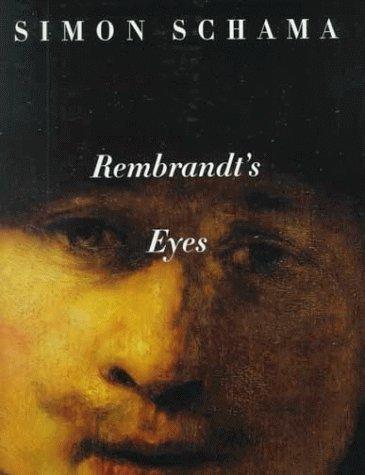 9780676593921: Rembrandt's Eyes