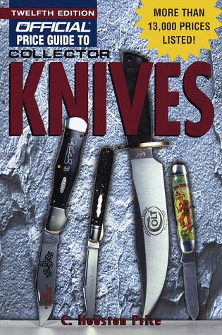 9780676601367: The Official Price Guide to Collector Knives (12th ed)