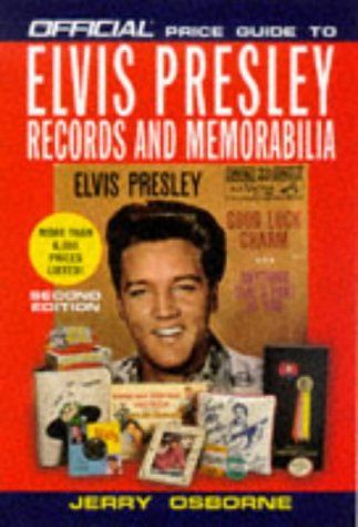 9780676601411: Official Price Guide to Elvis Presley Records and Memorabilia: 2nd Edition