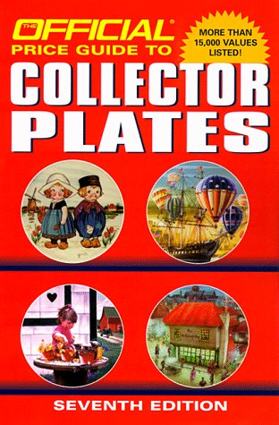 9780676601541: The Official Price Guide to Collector Plates: Seventh Edition