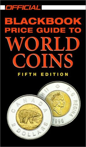 9780676601763: The Official 2002 Blackbook Price Guide to World Coins, 5th edition (Official Price Guide to World Coins)