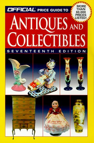 The Official Price Guide to Antiques and: Rinker Enterprises Staff;