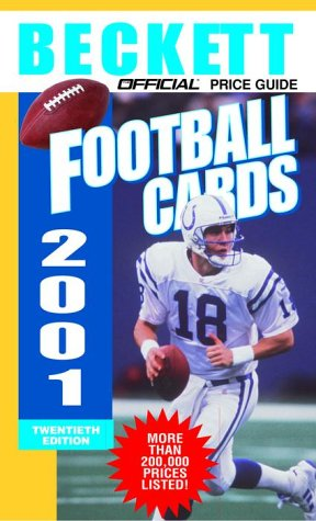 The Official Price Guide to Football Cards 2001, 20th edition: Beckett, James