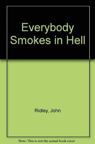 9780676790207: Everybody Smokes in Hell