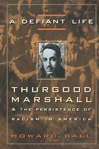 9780676806663: A Defiant Life: Thurgood Marshall and the Persistence of Racism in America