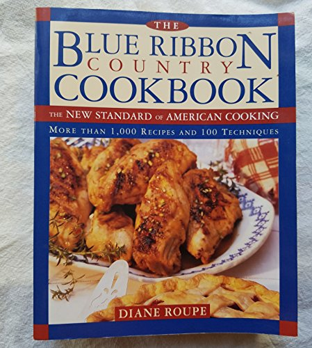 9780676806878: Blue Ribbon Country Cookbook: The New Standard of American Cooking