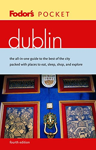 9780676901313: Fodor's Pocket Dublin, 4th Edition: The All-in-One Guide to the Best of the City Packed with Places to Eat, Sleep, Shop, and Explore (Travel Guide)