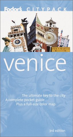 Fodor's Citypack Venice, 3rd Edition (Citypacks): Fodor's