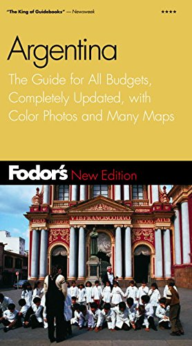 9780676901900: Fodor's Argentina, 2nd Edition: The Guide for All Budgets, Completely Updated, with Color Photos and Many Maps (Travel Guide)