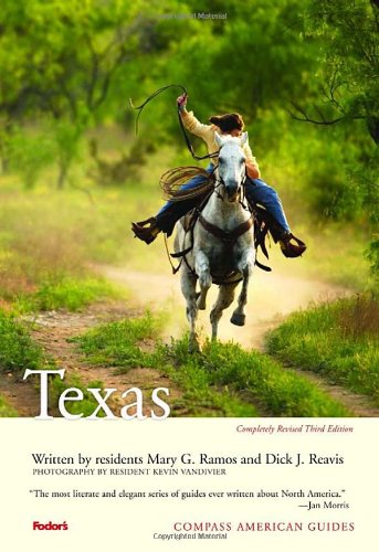 9780676905021: Compass American Guides: Texas, 3rd Edition (Full-color Travel Guide)