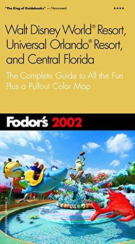 Walt Disney World? Resort, Universal Orlando? Resort: Fodor's Travel Publications,