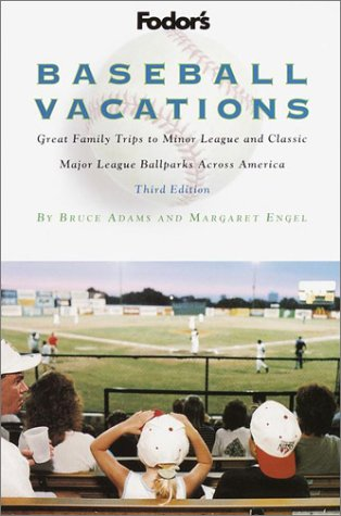 9780676908718: Fodor's Baseball Vacations, 3rd Edition (Travel Guide)