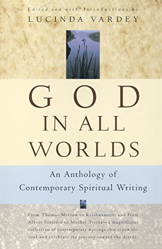 9780676970029: God In All Worlds - Anthology Of Contemporary Spiritual Writing