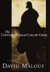The Conversations at Curlow Creek: David Malouf