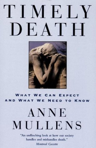 9780676970388: Timely Death : What We Can Expect And What We Need To Know
