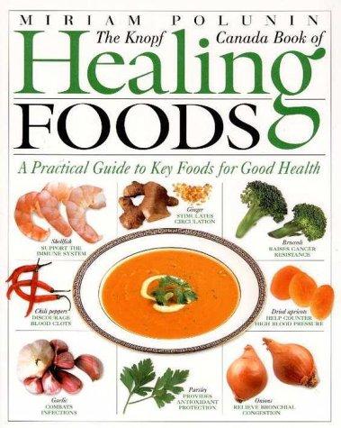 9780676970722: Healing Foods