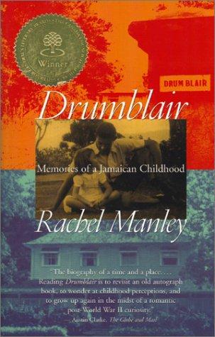 Drumblair: Memories Of A Jamaican Childhood.: Manley, Rachel.