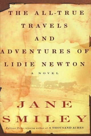 9780676971163: THE ALL TRUE TRAVELS and ADVENTURES of LIDIE NEWTON
