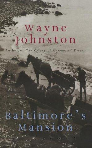 Baltimore's Mansion: Johnston, Wayne