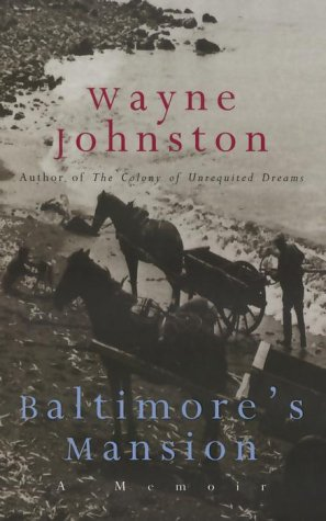 Baltimore's Mansion: A Memoir: Johnston, Wayne
