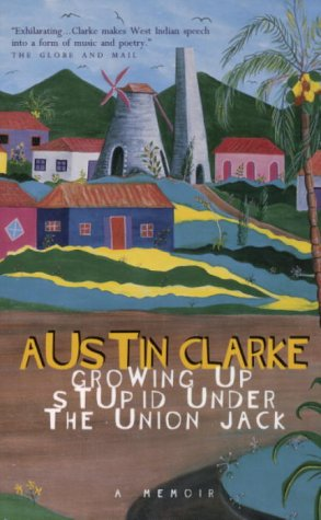 9780676971590: Growing up Stupid under the Union Jack: A Memoir