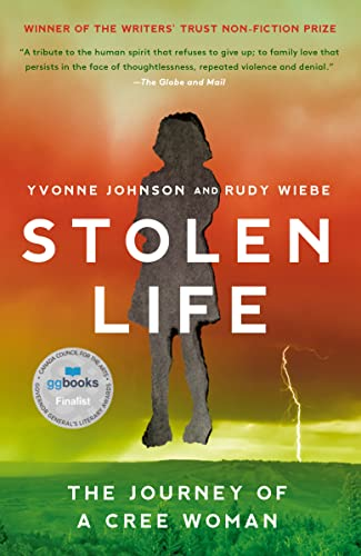 A Stolen Life. The Journey of a Cree Woman