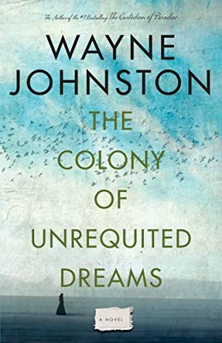 9780676972153: The Colony Of Unrequited Dreams