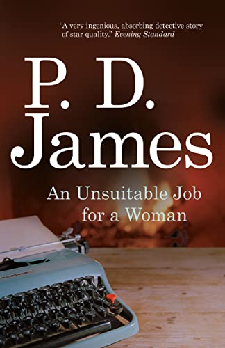 Unsuitable Job for a Woman: P.D. James