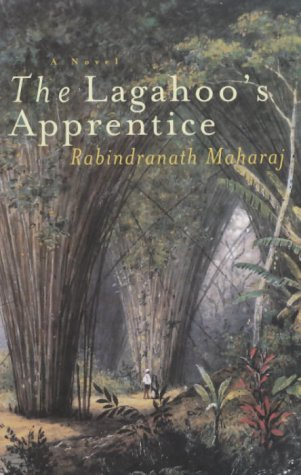 The Lagahoo's Apprentice.{SIGNED}. { FIRST EDITION/ FIRST: Maharaj, Rabindranath
